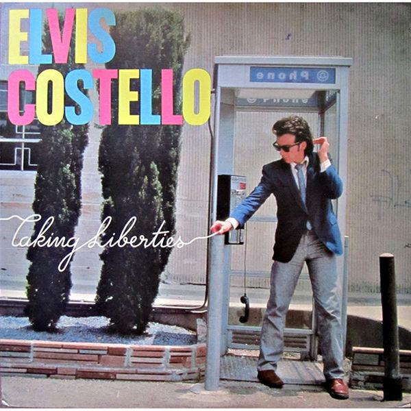 Elvis Costello Elvis Costello - Taking Liberties виниловая пластинка costello elvis kojak variety
