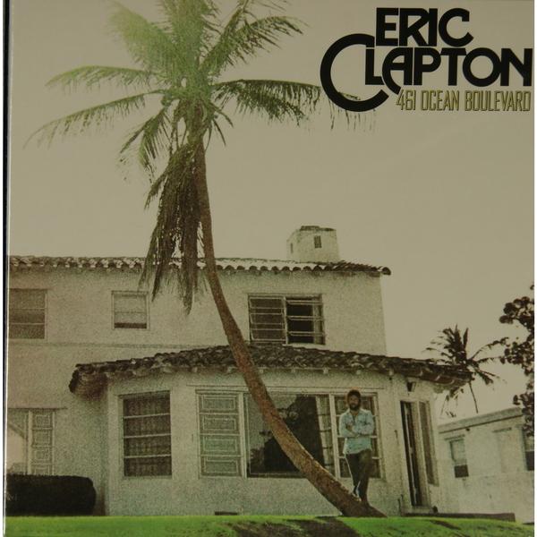 Eric Clapton Eric Clapton - 461 Ocean Boulevard