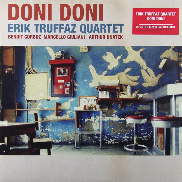 Erik Truffaz Erik Truffaz - Doni Doni (2 LP) виниловые пластинки erik truffaz the mask 180 gram