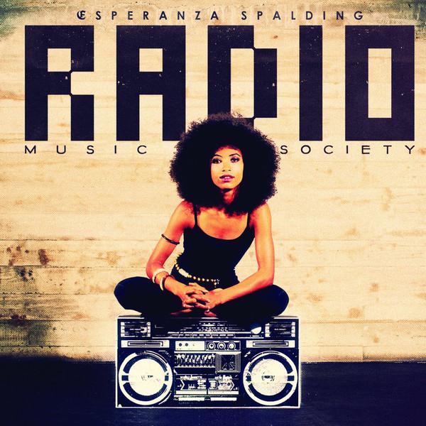 ESPERANZA SPALDING ESPERANZA SPALDING - RADIO MUSIC SOCIETY (2 LP)