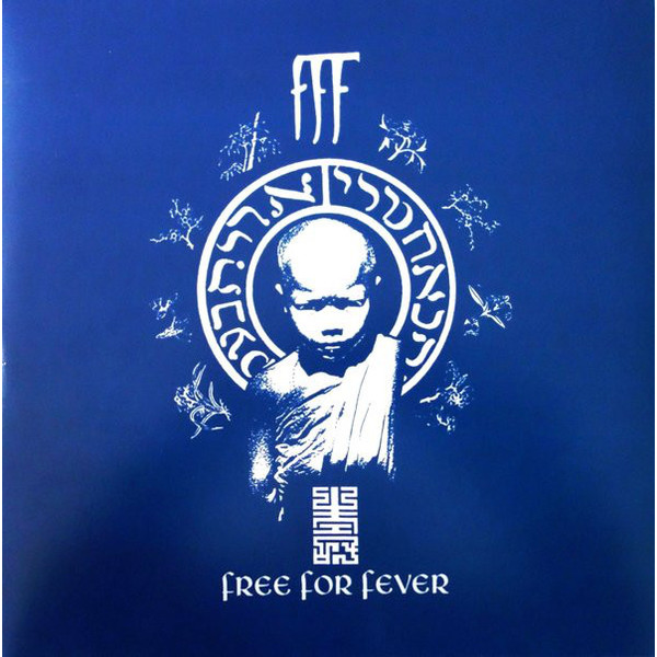 FFF FFF - Free For Fever (2 LP) виниловые пластинки fff blast culture