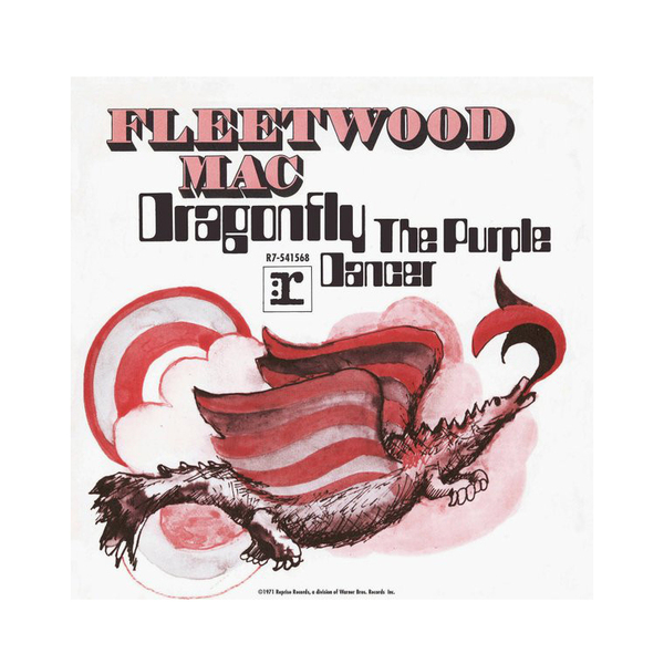 FLEETWOOD MAC FLEETWOOD MAC - DRAGONFLY / THE PURPLE DANCER (7 )