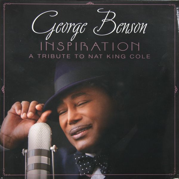 GEORGE BENSON GEORGE BENSON - INSPIRATION: A TRIBUTE TO NAT KING COLE george benson the new boss guitar lp