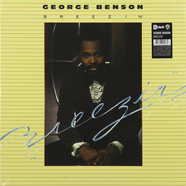 GEORGE BENSON GEORGE BRENSON - BREEZIN' george benson the new boss guitar lp
