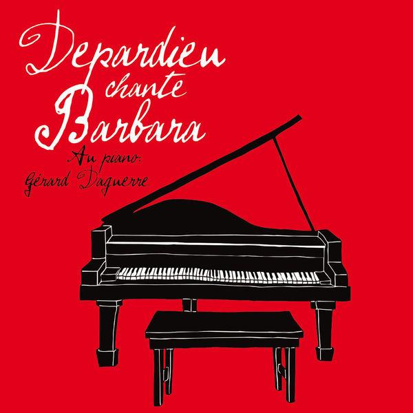 Gerard Depardieu Gerard Depardieu - Depardieu Chante Barbara (2 Lp+cd) барбра стрейзанд barbra streisand partners 2 lp cd