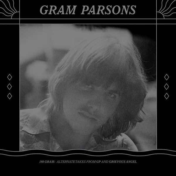 Gram Parsons Gram Parsons - 180 Gram: Alternate Takes From Gp And Grievous Angel (2 Lp, 180 Gr) купить