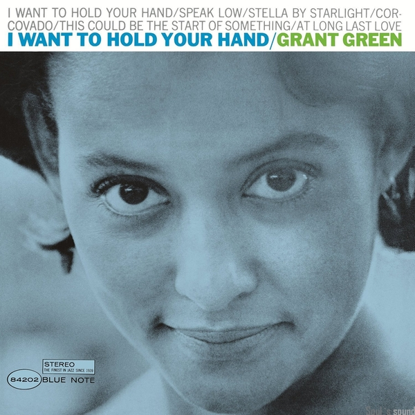 Grant Green Grant Green - I Want To Hold Your Hand lroom стол grant