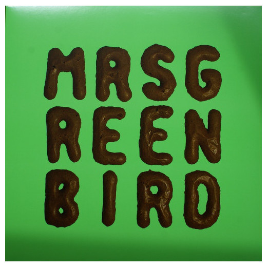 MRS. GREENBIRD MRS. GREENBIRD - MRS. GREENBIRD