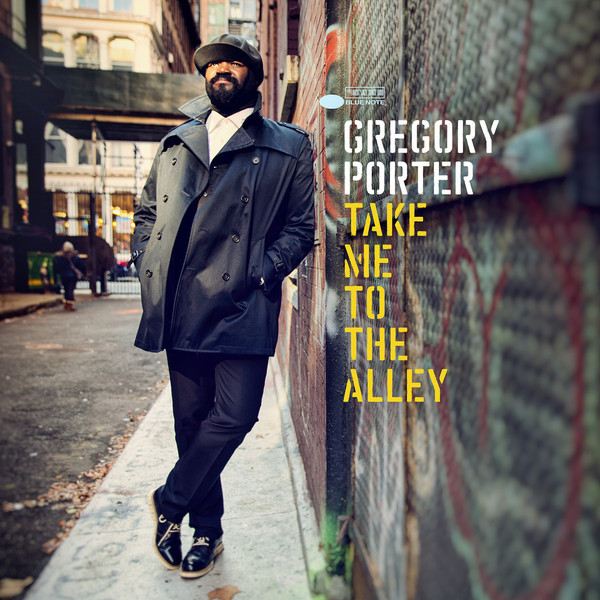 GREGORY PORTER GREGORY PORTER - TAKE ME TO THE ALLEY (2 LP) gregory porter gregory porter liquid spirit 2 lp