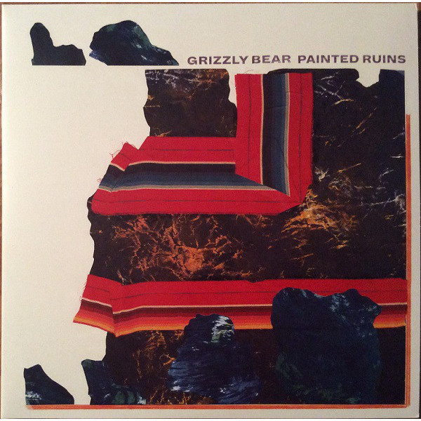 GRIZZLY BEAR GRIZZLY BEAR - PAINTED RUINS (2 LP, 180 GR)  grizzly bear rock