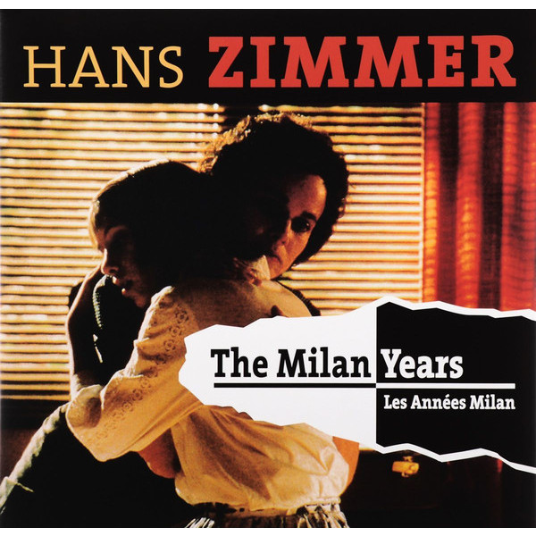 где купить Hans Zimmer Hans Zimmer - The Milan Years (2 LP) по лучшей цене