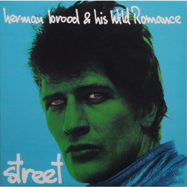 HERMAN BROOD  HIS WILD ROMANCE - STREET (180 GR)