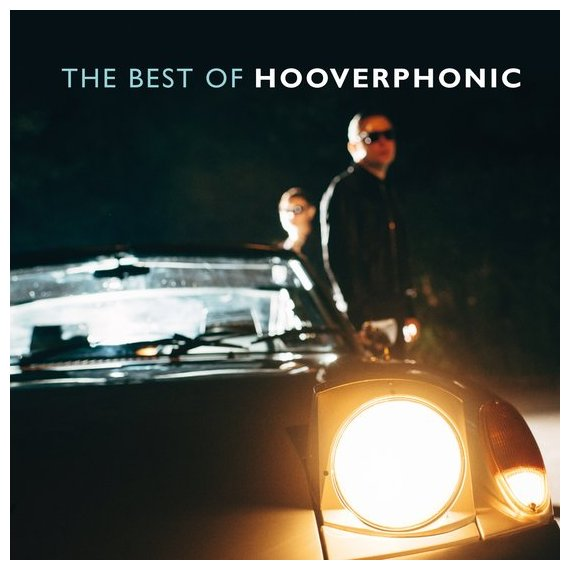 Hooverphonic Hooverphonic - The Best Of (3 LP) u2 the best of 1990 2000