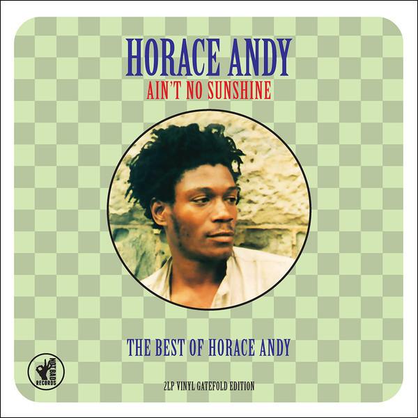 где купить  Horace Andy Horace Andy - Ain't No Sunshine - The Best Of (2 Lp, 180 Gr)  по лучшей цене