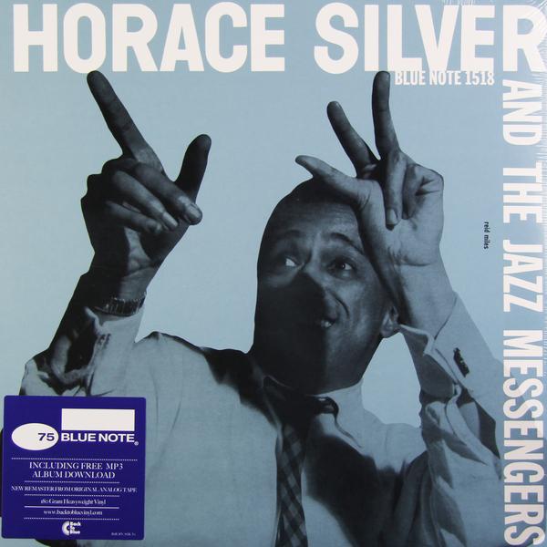 где купить  Horace Silver Horace Silver - Horace Silver And The Jazz Messengers (180 Gr)  по лучшей цене