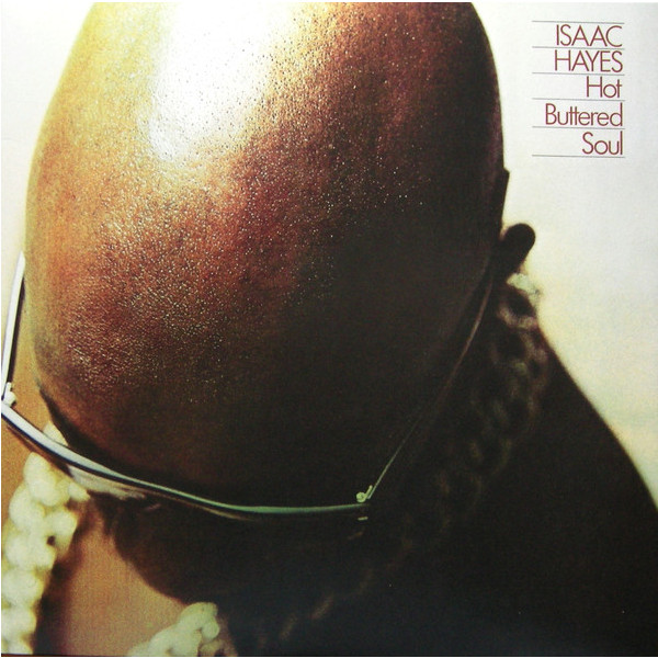 Isaac Hayes Isaac Hayes - Hot Buttered Soul