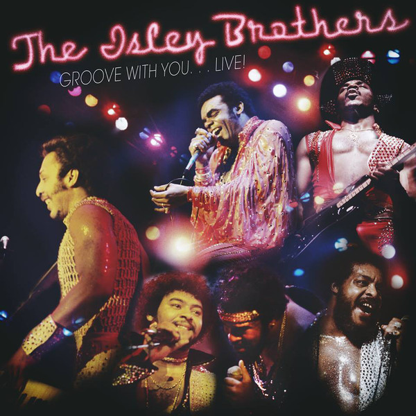 Isley Brothers Isley Brothers - Groove With You…live! (2 Lp, 180 Gr) guano apes guano apes proud like a god 180 gr colour
