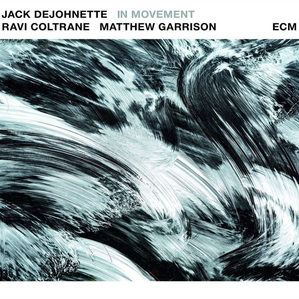 JACK DEJOHNETTE JACK DEJOHNETTE - JACK DEJOHNETTE: IN MOVEMENT (2 LP) jack