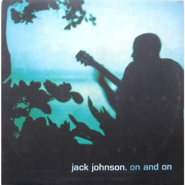 Jack Johnson Jack Johnson - On And On
