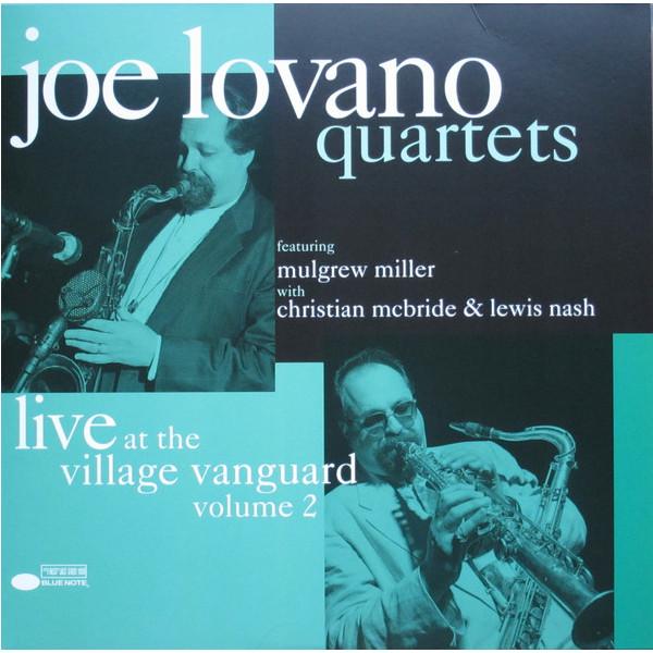 Joe Lovano Joe Lovano - Quartets: Live At The Village Vanguard Vol. 2 (2 LP) joe vitale the awakened millionaire