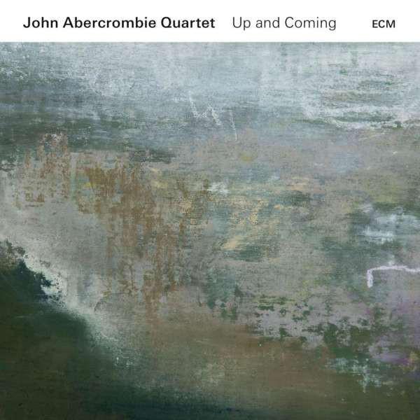 JOHN ABERCROMBIE JOHN ABERCROMBIE QUARTET - JOHN ABERCROMBIE QUARTET: UP AND COMING john
