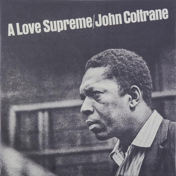 John Coltrane John Coltrane - A Love Supreme john coltrane my favourite things 2 cd
