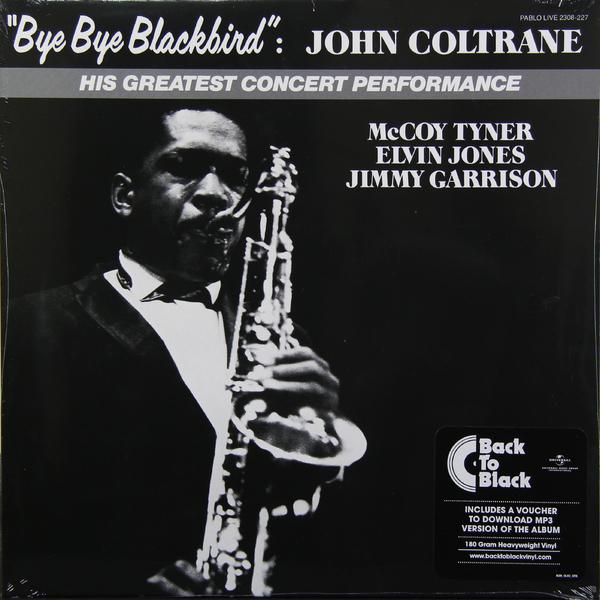 JOHN COLTRANE JOHN COLTRANE - BYE BYE BLACKBIRD (180 GR) john
