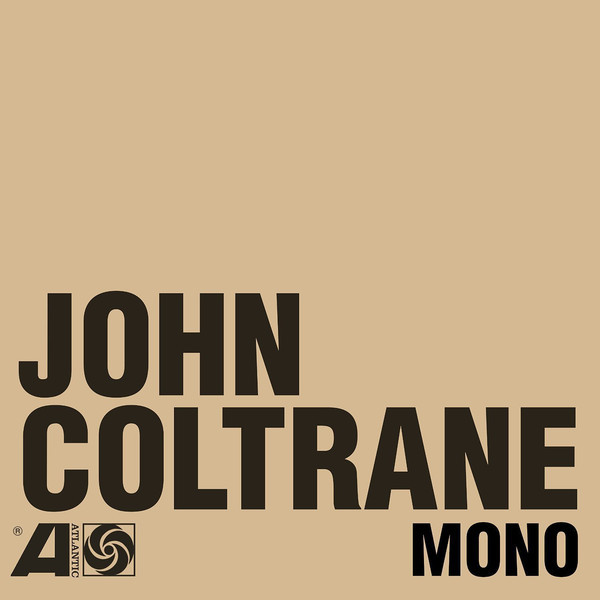 John Coltrane John Coltrane - The Atlantic Years In Mono (6 Lp + 7 ) john mclaughlin