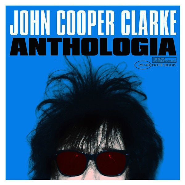 John Cooper Clarke John Cooper Clarke - Anthologia (2 LP) clarke a watch me