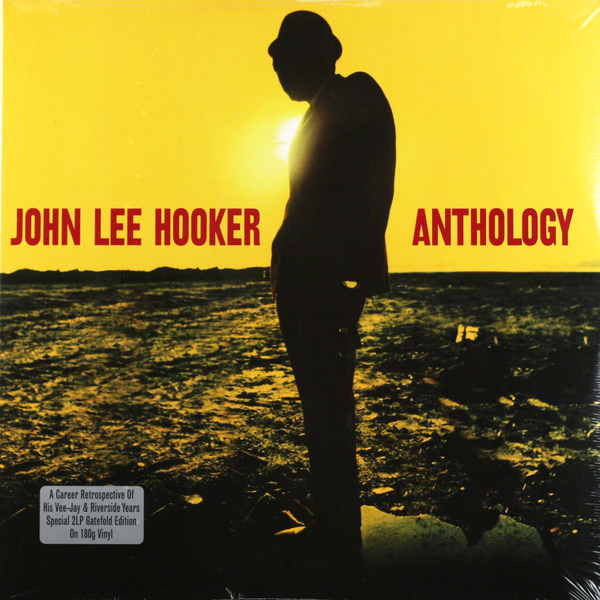 JOHN LEE HOOKER JOHN LEE HOOKER - ANTHOLOGY (2 LP, 180 GR)