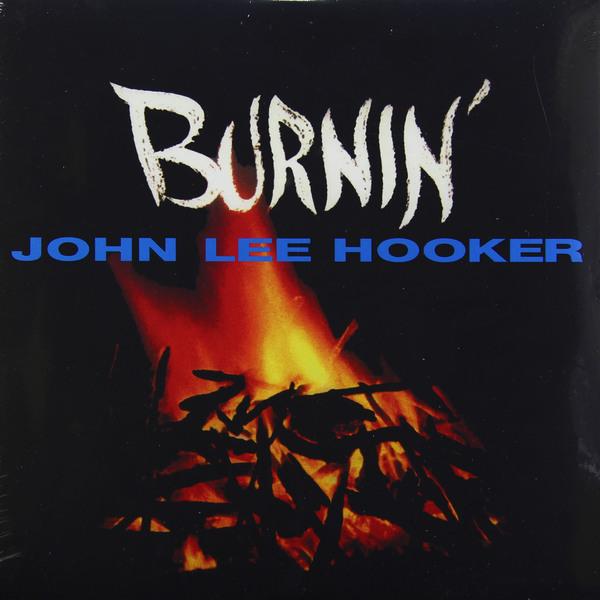 JOHN LEE HOOKER JOHN LEE HOOKER - BURNIN'