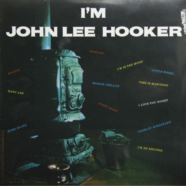 JOHN LEE HOOKER JOHN LEE HOOKER - I'M JOHN LEE HOOKER