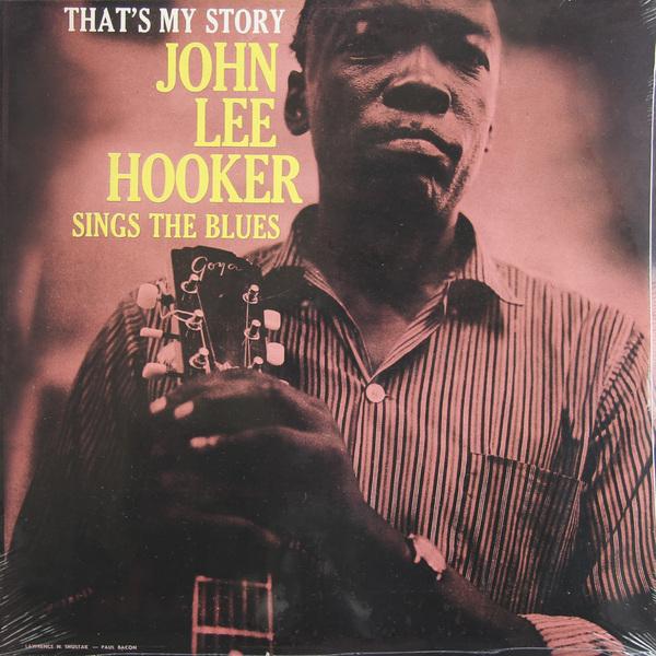 John Lee Hooker John Lee Hooker - That's My Story john lee hooker john lee hooker two sides of john lee hooker