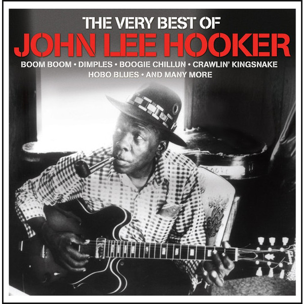 JOHN LEE HOOKER JOHN LEE HOOKER - VERY BEST OF