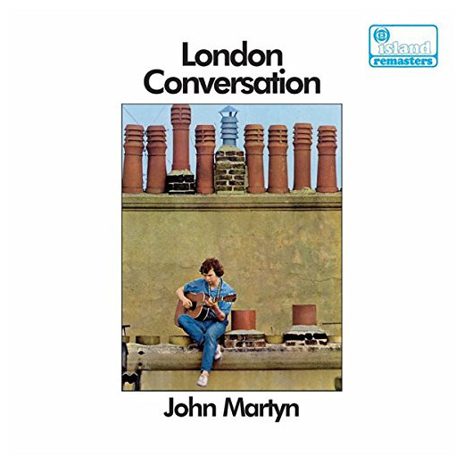 John Martyn John Martyn - London Conversation джон мартин john martyn grace