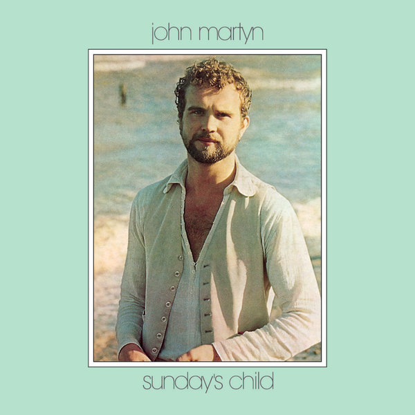 John Martyn John Martyn - Sundays Child