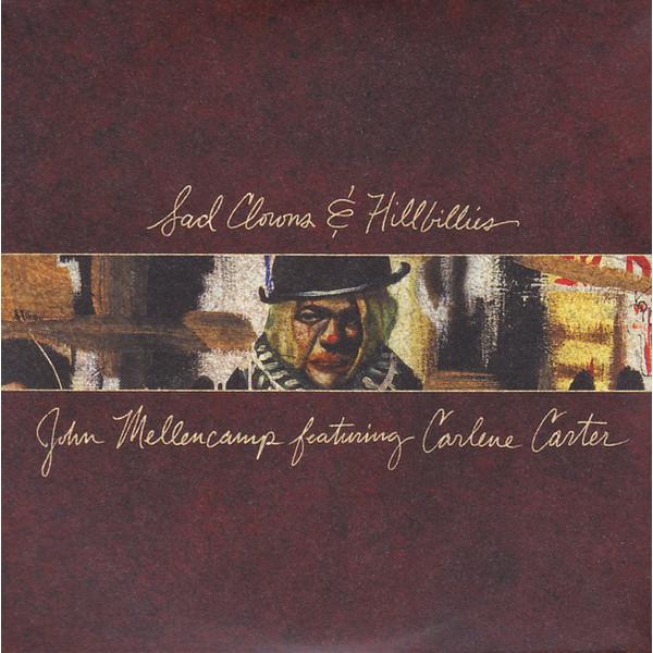 John Mellencamp John Mellencamp - Sad Clowns   Hillbillies