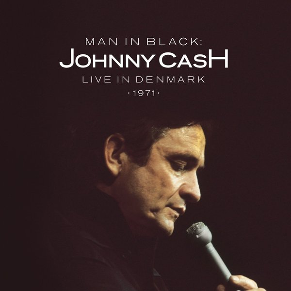 Johnny Cash Johnny Cash - Man In Black: Live In Denmark 1971 (2 LP) джонни кэш cash johnny 8 classic albums 4cd
