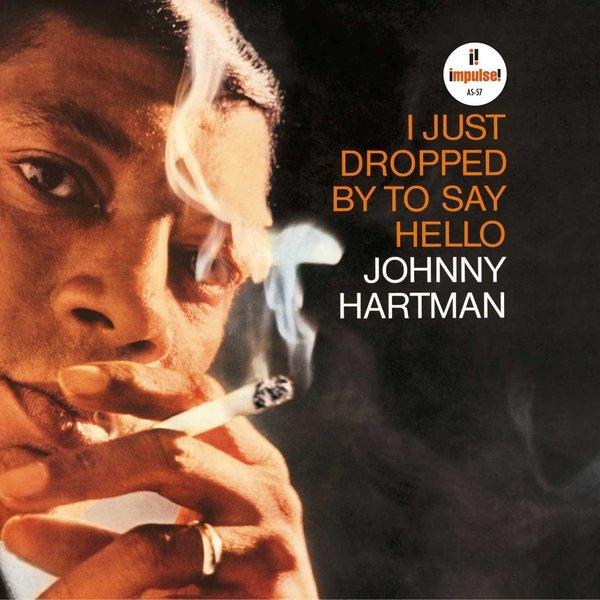 Johnny Hartman Johnny Hartman - I Just Dropped By To Say Hello johnny cash johnny cash american recordings 7 lp