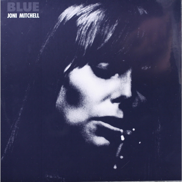 JONI MITCHELL JONI MITCHELL - BLUE виниловая пластинка mitchell joni the hissing of summer lawns