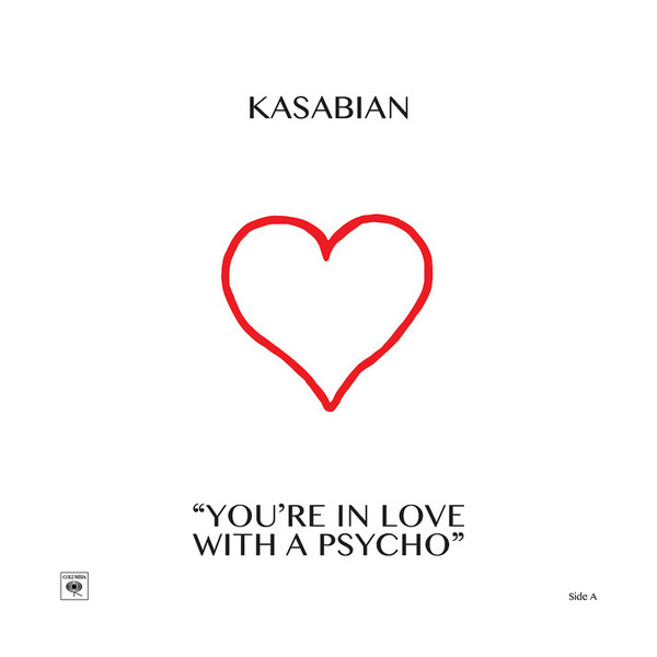 KASABIAN KASABIAN - YOU'RE IN LOVE WITH A PSYCHO (10 )