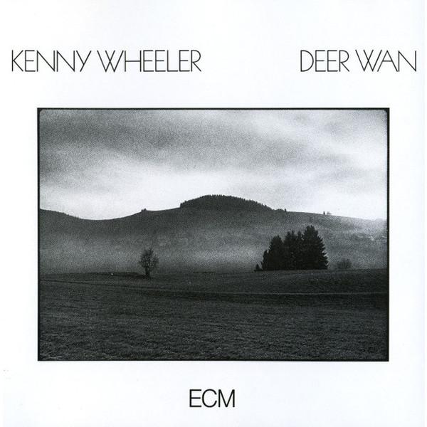 KENNY WHEELER KENNY WHEELER - KENNY WHEELER: DEER WAN wheeler protron 700 m