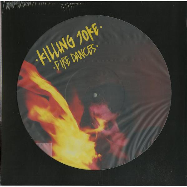 KILLING JOKE KILLING JOKE - FIRE DANCES (PICTURE) killing floor ключ по низкой цене