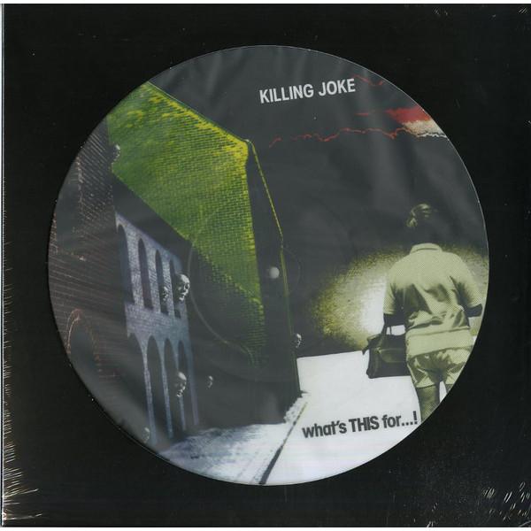 KILLING JOKE KILLING JOKE - WHAT'S THIS FOR…! (PICTURE) killing floor ключ по низкой цене