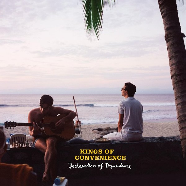 KINGS OF CONVENIENCE KINGS OF CONVENIENCE - DECLARATION OF DEPENDENCE remington pg6070