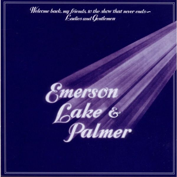 Emerson, Lake   Palmer Emerson, Lake   Palmer - Welcome Back, My Friends, To The Show That Never Ends (3 LP)