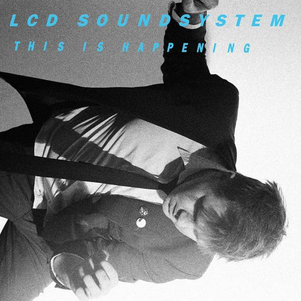Lcd Soundsystem Lcd Soundsystem - This Is Happening (2 LP) lcd soundsystem – american dream 2 lp
