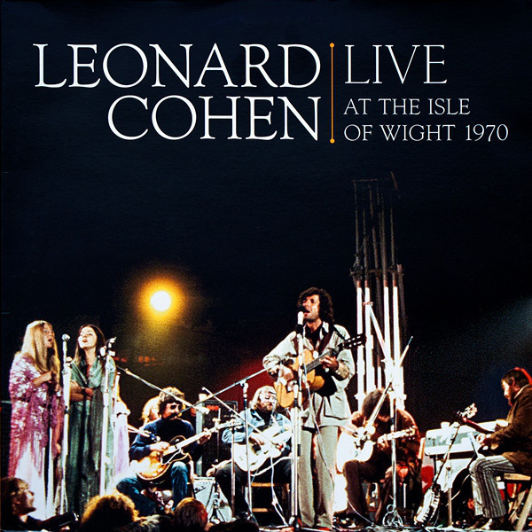 Leonard Cohen Leonard Cohen - Live At The Isle Of Wight 1970 (2 Lp, 180 Gr) cars cars live at the agora 1978 2 lp