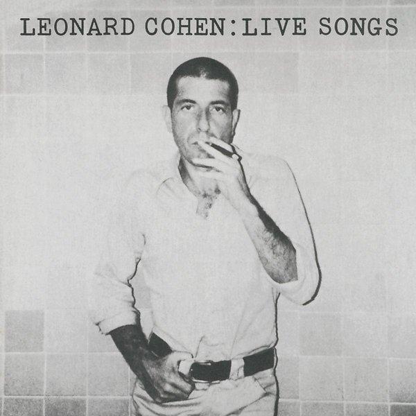 Leonard Cohen Leonard Cohen - Live Songs (180 Gr) leonard топ leonard barry p черный