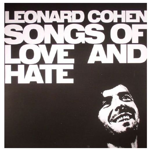 LEONARD COHEN LEONARD COHEN - SONGS OF LOVE AND HATE